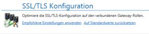 Optimierung SSL/TLS-Konfiguration auf Gateway-Rollen